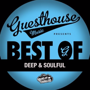 Best Of Guesthouse Deep And Soulful